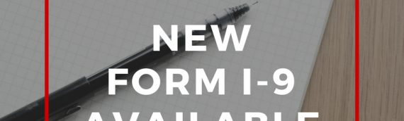 New Form I-9 News + Audit How To's